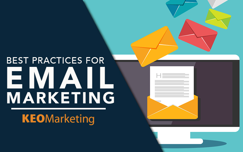 How to Follow Email Marketing Best Practices - Arizona News