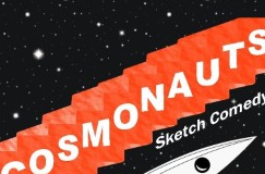 Cosmonauts sketch comedy group